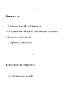 Il commercio e l`informazione commerciale (marketing)