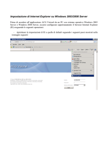 Impostazione di Internet Explorer su Windows 2003/2008 Server