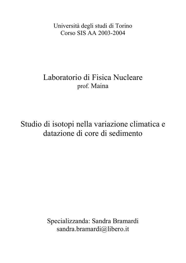 Può essere utilizzato un isotopo stabile di carbonio per la datazione del carbonio