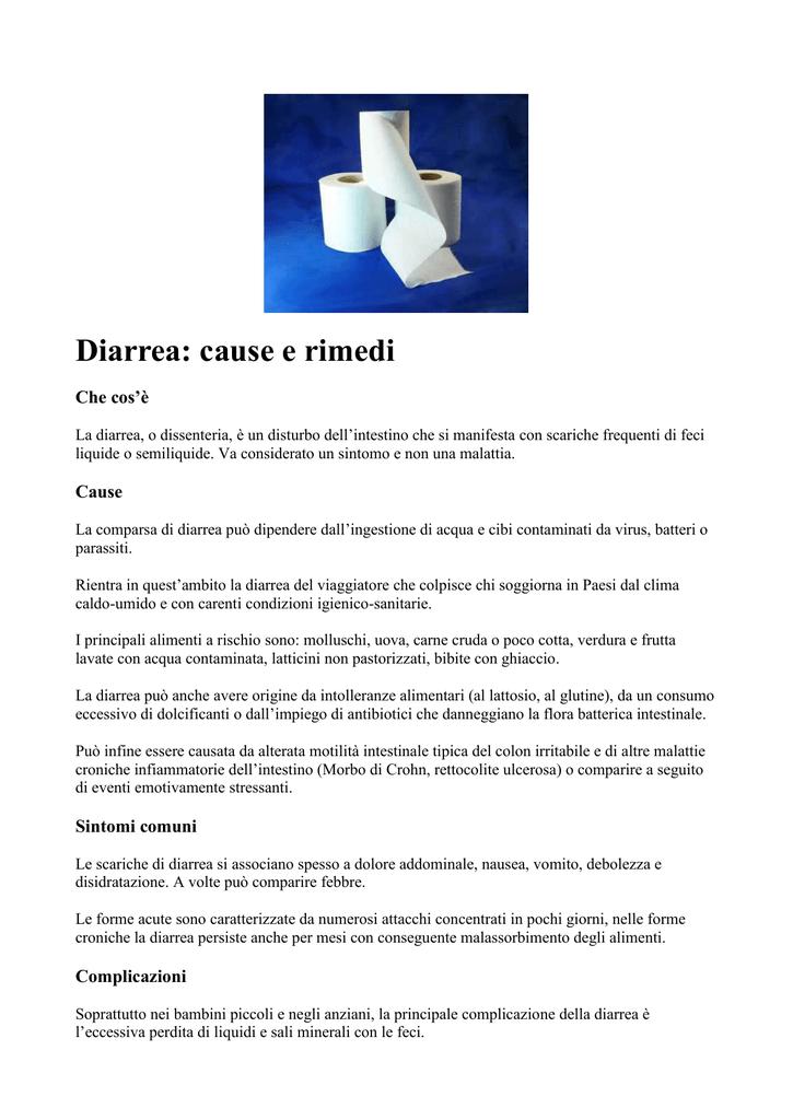 Diarrea Cause E Rimedi Che Cos E La Diarrea O Dissenteria E Un