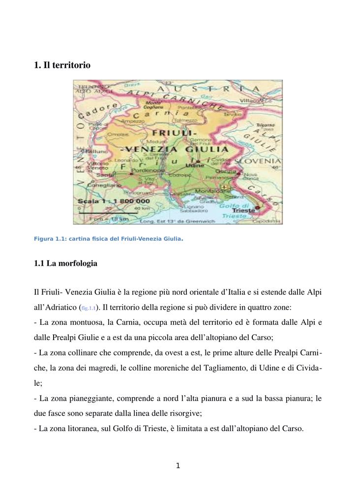 Cartina Fisica Del Friuli Venezia Giulia.1 Il Territorio