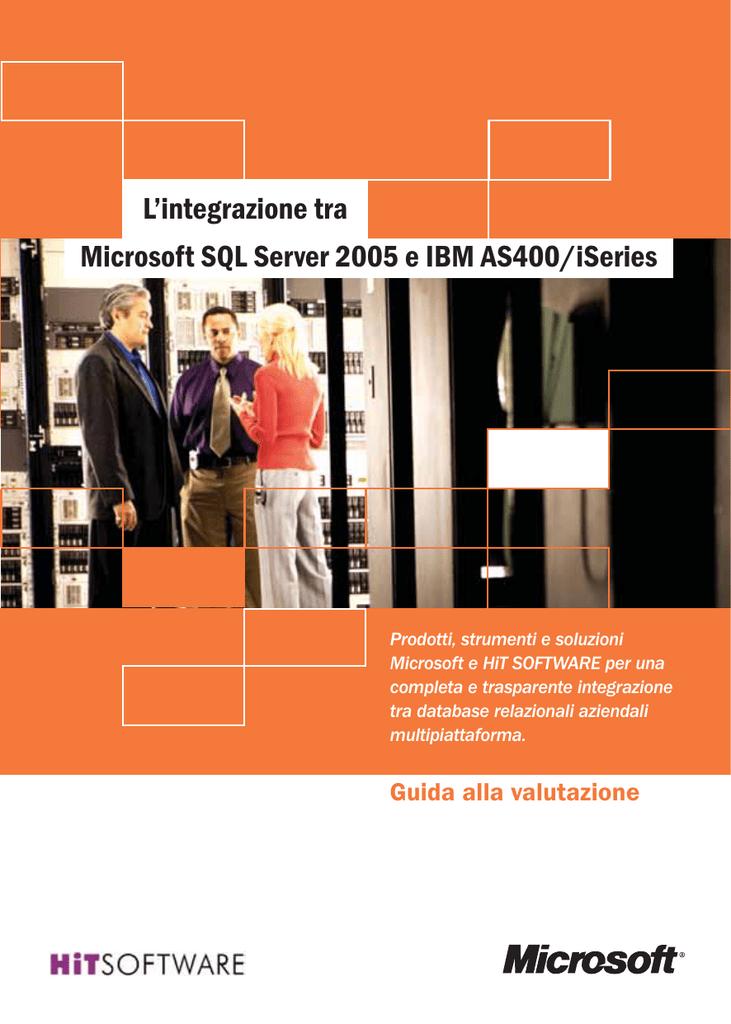 Microsoft SQL Server 2005 e IBM AS400/iSeries L