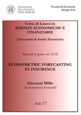 ECONOMETRIC FORECASTING IN INSURANCE Giovanni Millo