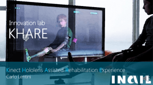 Kinect Hololens Assisted Rehabilitation Experience