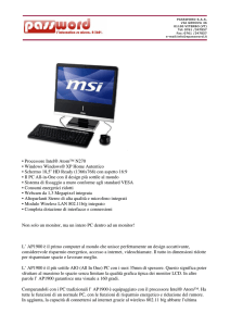 • Processore Intel® Atom™ N270 • Windows Windows® XP Home