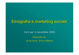 Etnografia e marketing sociale - Marketing sociale e Comunicazione