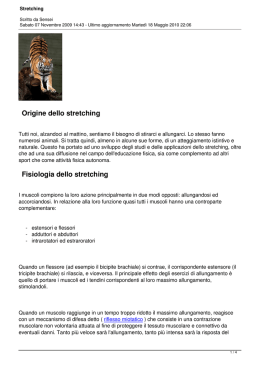 Origine dello stretching Fisiologia dello stretching