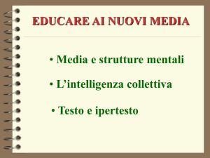 Media e strutture mentali L`intelligenza collettiva