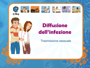 Diffusione dell`infezione - IST: presentazione (MS Power point) - e-Bug