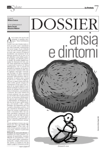Pag. 7 - DOSSIER - Ansia e dintorni