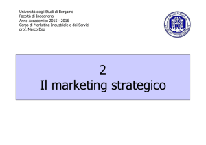 2 Il marketing strategico - Università degli studi di Bergamo