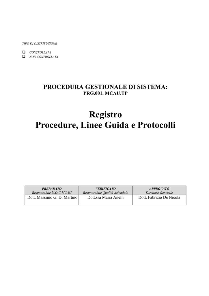 12f04e7fa0b1ab TIPO DI DISTRIBUZIONE   CONTROLLATA NON CONTROLLATA PROCEDURA GESTIONALE  DI SISTEMA: PRG.001. MCAU.TP Registro Procedure, Linee Guida e Protocolli  ...