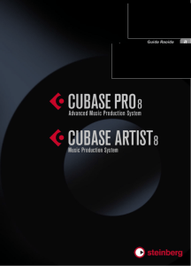 Cubase Pro 8 / Cubase Artist 8 - Quick Start Guide