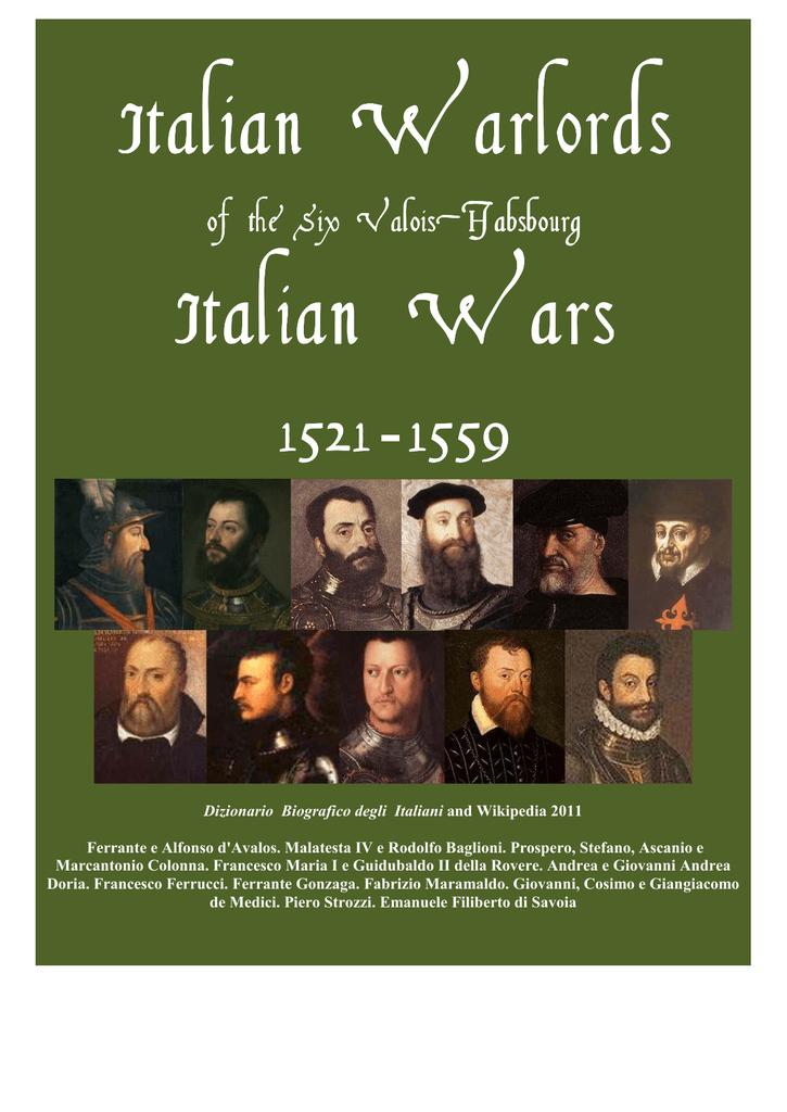 1c5b2ba7a1 Italian Warlords of the Six ValoisValois-Habsbourg Italian Wars 1521 - 1559  Dizionario Biografico degli Italiani and Wikipedia 2011 Ferrante e Alfonso  ...