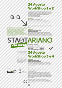 24 Agosto WorkShop 1 e 2 24 Agosto WorkShop 3 e 4