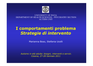 I comportamenti problema Strategie di intervento Strategie di