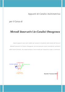 Metodi Innovativi in Catalisi Omogenea