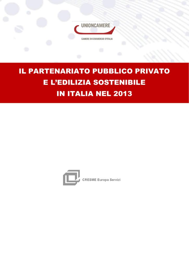 7ba8804798 Il Partenariato Pubblico Privato e l`edilizia sostenibile in Italia nel 2013