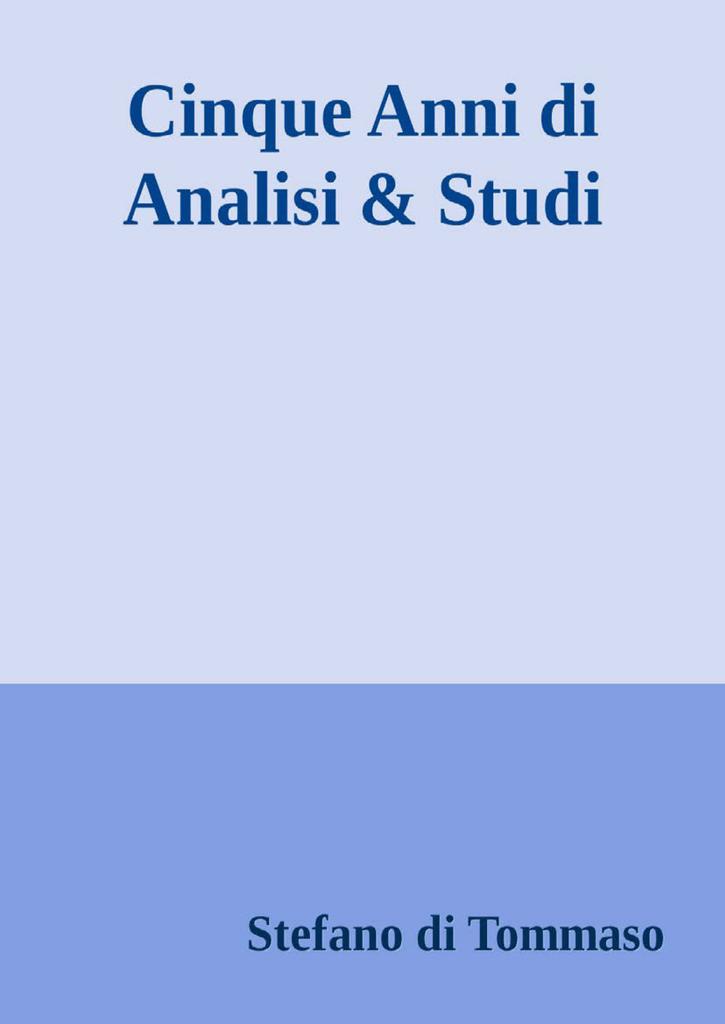 fad35d2ad5 5 Anni di Analisi e Studi Stefano L di Tommaso