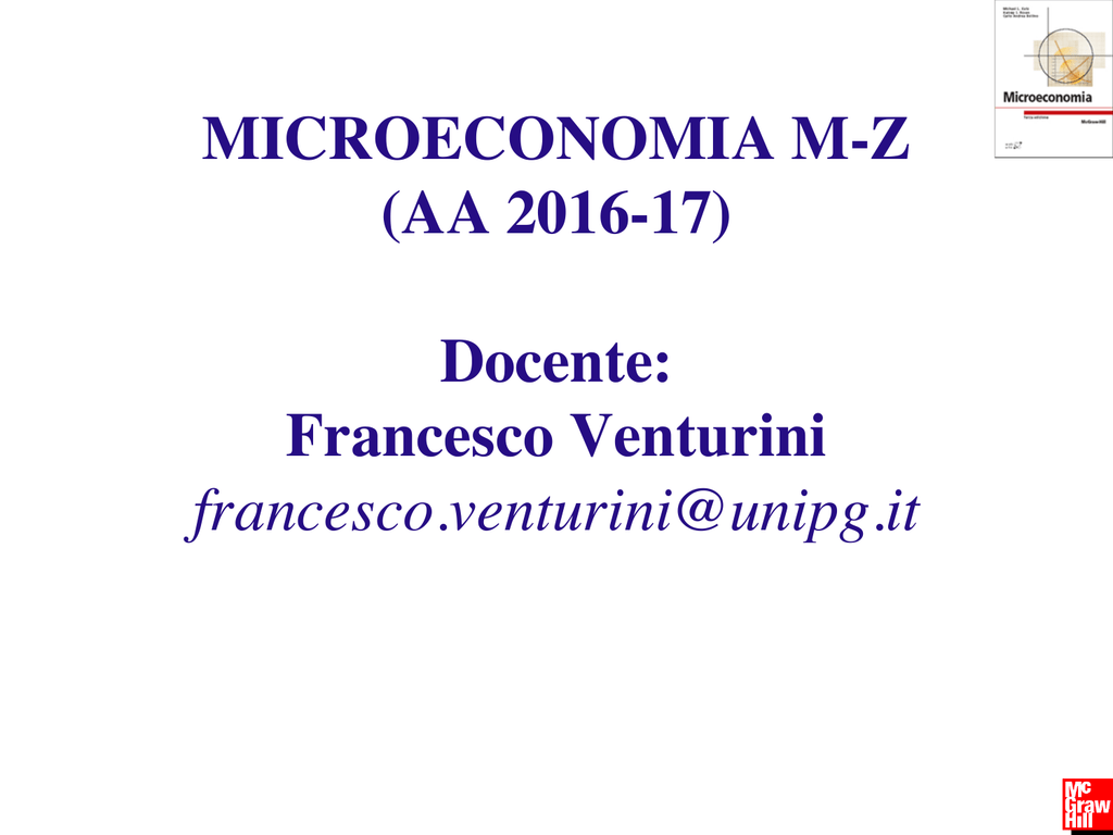 Calendario Esami Unipg Economia.Microeconomia M Z Aa 2016 17 Docente Francesco Venturini