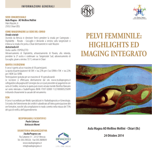 PELVI FEMMINILE: HIGHLIGHTS ED IMAGING INTEGRATO