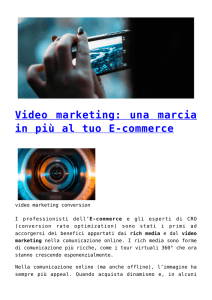 Video marketing: una marcia in più al tuo E