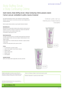 Body Buffing Scrub e Body Contouring Crème