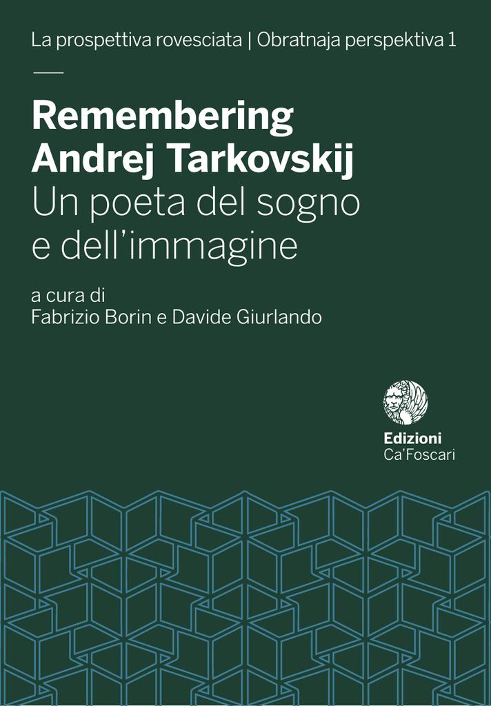 bffd626b8c43 Remembering Andrej Tarkovskij Un poeta del sogno e dell`immagine