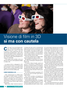 Visione di film in 3D sì ma con cautela