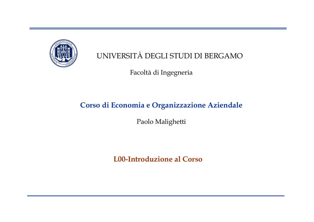Unibg Calendario Esami Economia.Universita Degli Studi Di Bergamo Corso Di Economia E