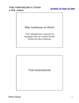 Data warehouse in Oracle Viste materializzate
