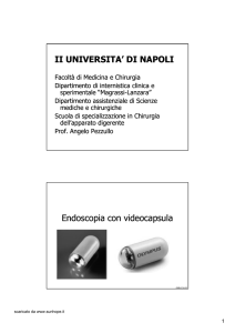 II UNIVERSITA` DI NAPOLI Endoscopia con videocapsula