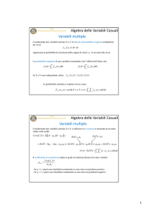 Variabili multiple Algebra delle Variabili Casuali Variabili multiple