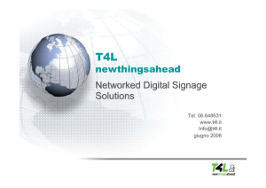 T4L Digital Video Signage Solution