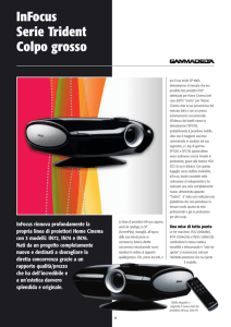 InFocus Serie Trident Colpo grosso