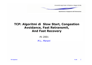 TCP: Algoritmi di Slow Start, Congestion Avoidance, Fast Retransmit