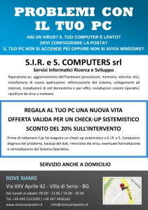 PROBLEMI CON IL TUO PC - SIR e S. Computers srl