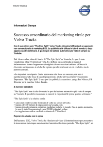 Successo straordinario del marketing virale per Volvo Trucks
