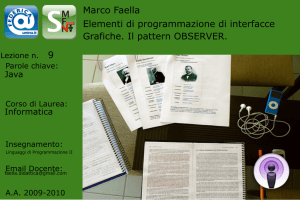 Interfacce grafiche (GUI, Swing/AWT). Il pattern Observer