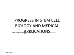 progress in stem cell biology and medical applications