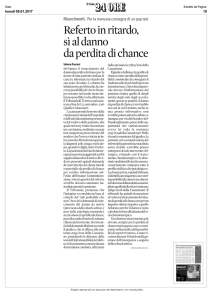 Referto in ritardo, si al danno da perdita di chance