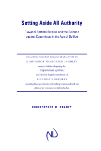 Christopher M. Graney-Setting Aside All Authority  Giovanni Battista Riccioli and the Science against Copernicus in the Age of Galileo-University of Notre Dame Press (2015)
