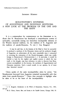 Murphy BONAVENTURE'S SYNTHESIS OF AUGUSTINIAN AND DIONYSIAN MYSTICISM- A NEW LOOK AT THE PROBLEM OF THE ONE AND THE MANY