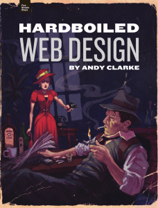 [Andy-Clarke]-Hardboiled-Web-Design(z-lib.org)
