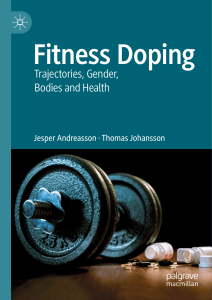 Fitness Doping Trajectories, Gender, Bodies and Health by Jesper Andreasson, Thomas Johansson (z-lib.org)