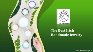 The Best Irish Handmade Jewelry