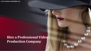 Hire a Professional Video Production Company